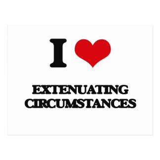 I love Extenuating Circumstances Postcard