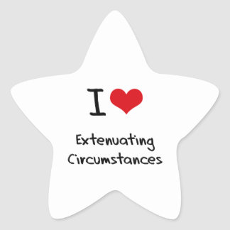 I love Extenuating Circumstances Sticker