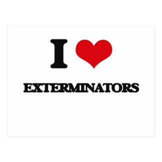 I love EXTERMINATORS Postcard