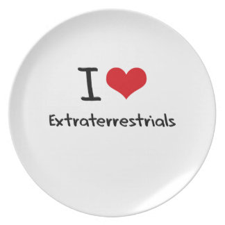 I love Extraterrestrials Dinner Plates