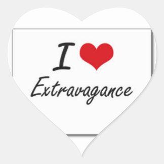 I love extravagance heart sticker