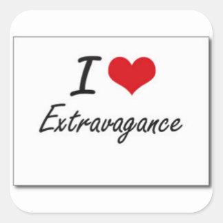 I love extravagance square sticker