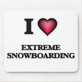 I Love Extreme Snowboarding Mouse Pad