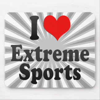 I love Extreme Sports Mouse Pad