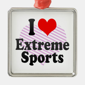 I love Extreme Sports Ornaments
