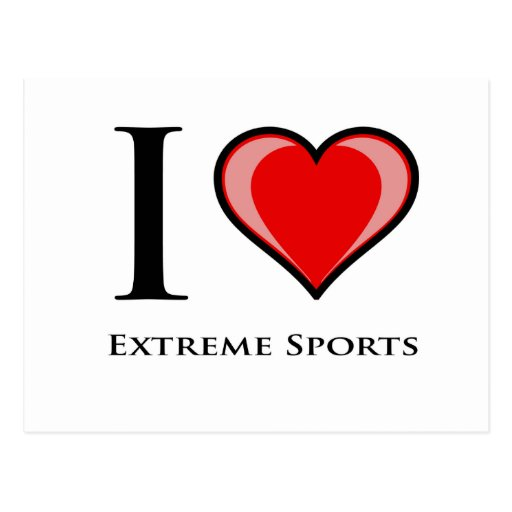 I Love Extreme Sports Postcard