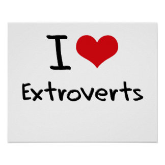 I love Extroverts Poster