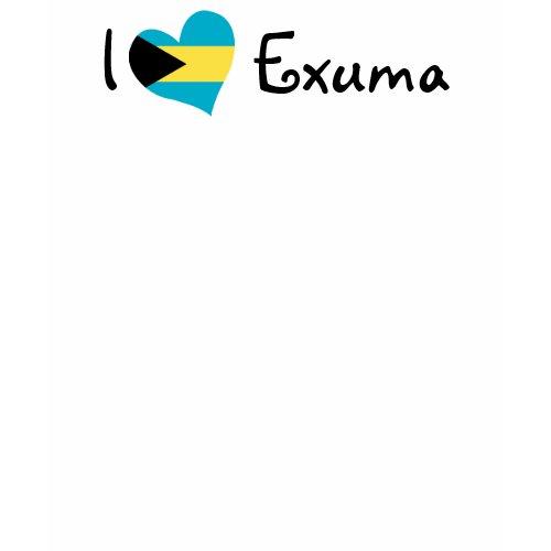 I Love Exuma shirt