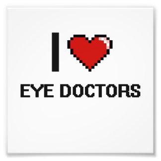 I love Eye Doctors Photo Print