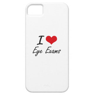 I love EYE EXAMS iPhone 5 Covers