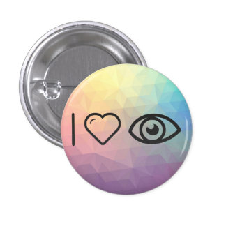 I Love Eye Visions 1 Inch Round Button