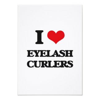 I love Eyelash Curlers 5x7 Paper Invitation Card