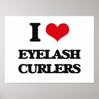 I love Eyelash Curlers Poster