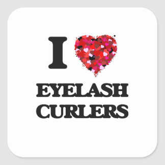 I love Eyelash Curlers Square Sticker
