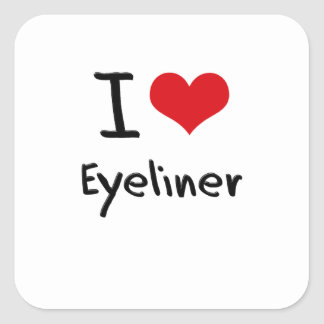 I love Eyeliner Square Stickers