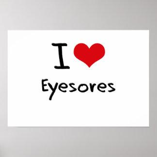 I love Eyesores Print