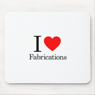 I Love Fabrications Mouse Pad