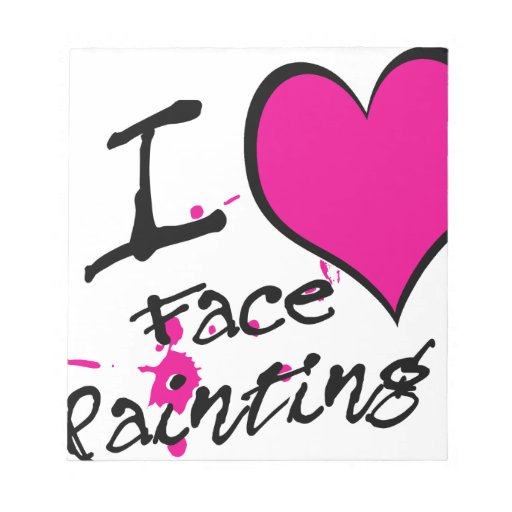 I Love Face Painting Memo Notepad