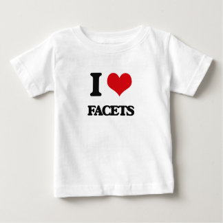 I love Facets Tshirts