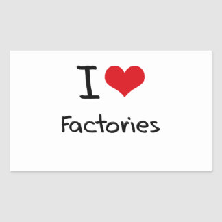 I Love Factories Stickers