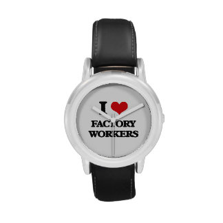 I love Factory Workers Wristwatch