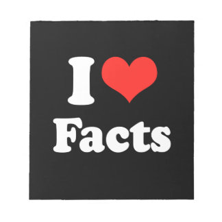 I LOVE FACTS png Note Pads