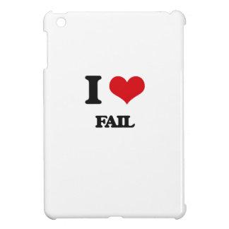 I love Fail iPad Mini Cover