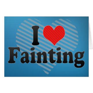 I Love Fainting Card