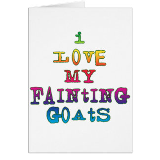 I Love Fainting Goats Card