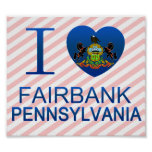 I Love Fairbank, PA Poster