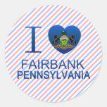 I Love Fairbank, PA Stickers