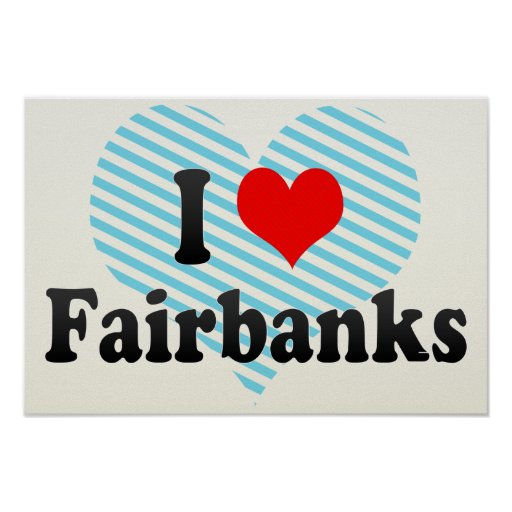 I Love Fairbanks, United States Print