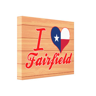 I Love Fairfield, Texas Gallery Wrapped Canvas