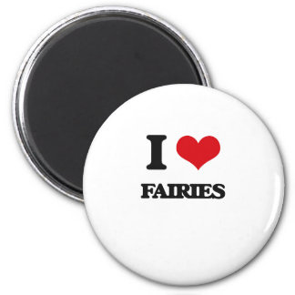 I love Fairies Magnet