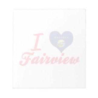 I Love Fairview, Montana Note Pad