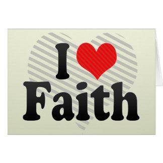 I Love Faith Card