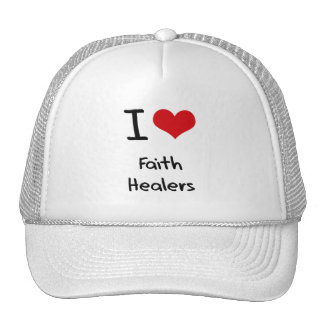 I Love Faith Healers Hat