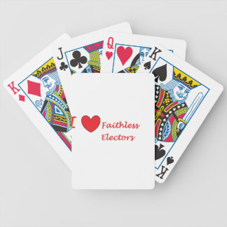 I love faithless Electors Bicycle Playing Cards