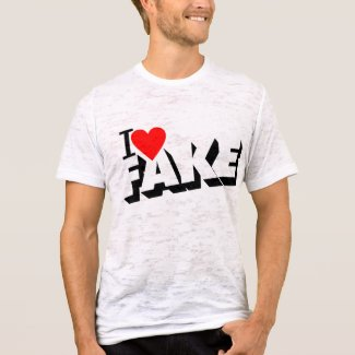 I Love Fake T-Shirt