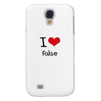 I Love False Galaxy S4 Cover