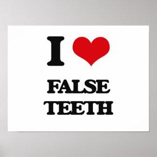 I love False Teeth Poster
