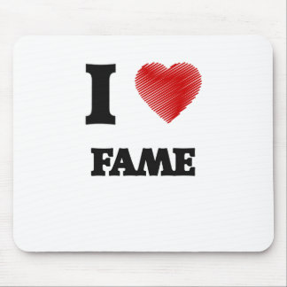 I love Fame Mouse Pad