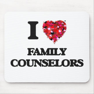 I love Family Counselors Mouse Pad