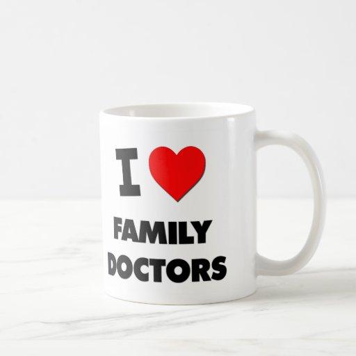 I Love Family Doctors Coffee Mugs