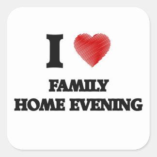 I love Family Home Evening Square Sticker