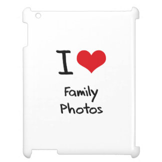 I Love Family Photos Cover For The iPad 2 3 4
