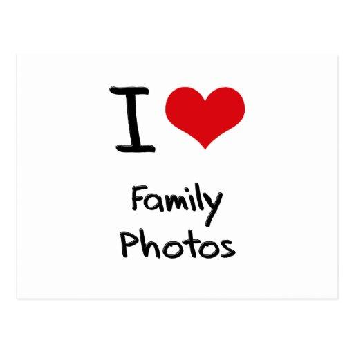 I Love Family Photos Post Card