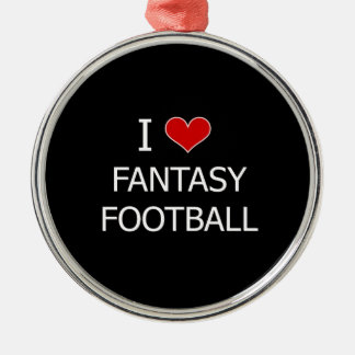 I Love Fantasy Football Round Metal Christmas Ornament