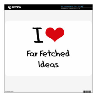 I Love Far Fetched Ideas Decal For The MacBook