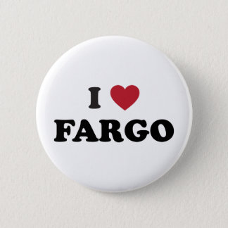 I Love Fargo North Dakota Button
